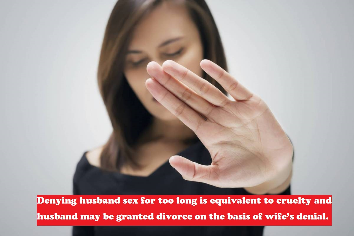 No sex to husband may result in divorce!